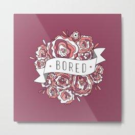 bored II Metal Print
