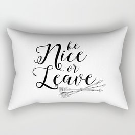 Funny Be Nice Or Live Funny Quote Funny Wall Art Printable Wall Art Typography Print Comic Quote Rectangular Pillow