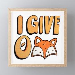 I Give 0 Fox Framed Mini Art Print