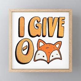 I Give 0 Fox Framed Mini Art Print