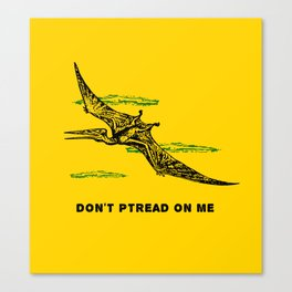 Don't Ptread on Me (don't tread on me) Canvas Print