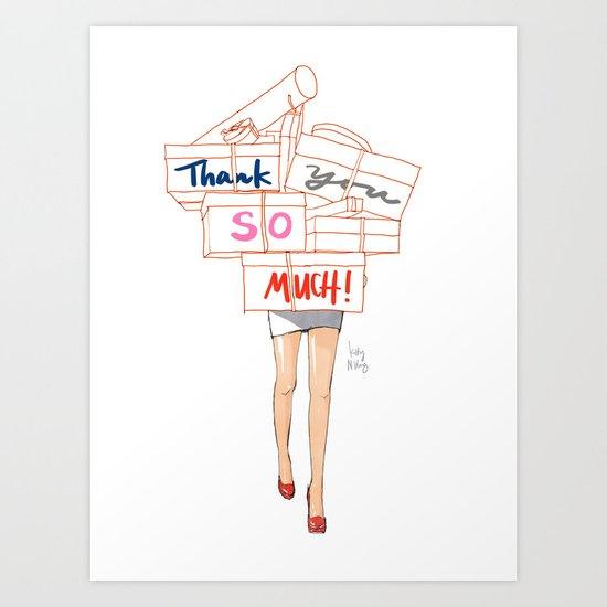 Shopacholic Says Thank You Art Print