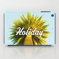 holiday iPad Cases featuring Holiday by husavendaczek