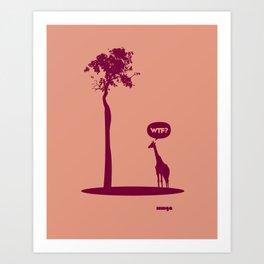 WTF? Jirafa bis! Art Print