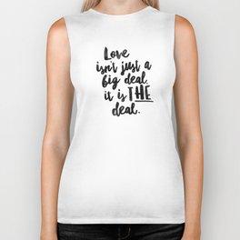 Love is the deal Biker Tank