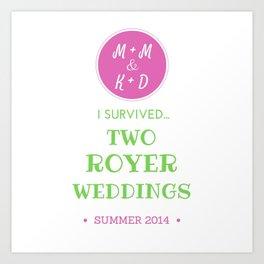 ROYER WEDDING FINAL Art Print