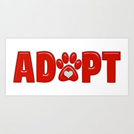 Shiny Red ADOPT Animal Paw Print with  White Heart Art Print