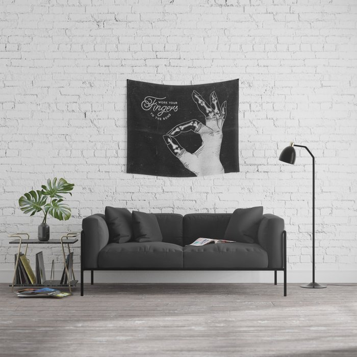 Work Your Fingers to the Bone B&W Wall Tapestry