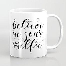 PRINTABLE Art,Believe In Your Self,Bathroom Decor,Bathroom Sign,Nursery Decor,Inspirational Quote Coffee Mug
