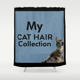Cool Cat My Cat Hair Collection Hairy Shower Curtain