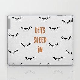 Lets Sleep In Laptop & iPad Skin