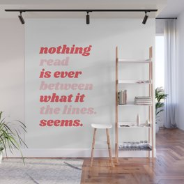 nothing is ever what it seems Wall Mural