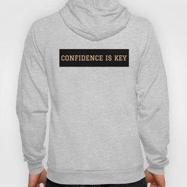 Be Confident Hoody