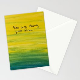 You are doing just fine Stationery Cards