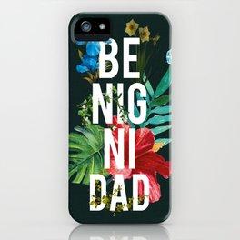 Benignidad iPhone Case