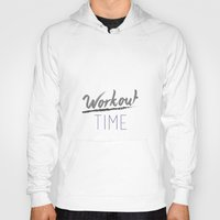 workout Hoodies featuring Workout Time by claudialvp