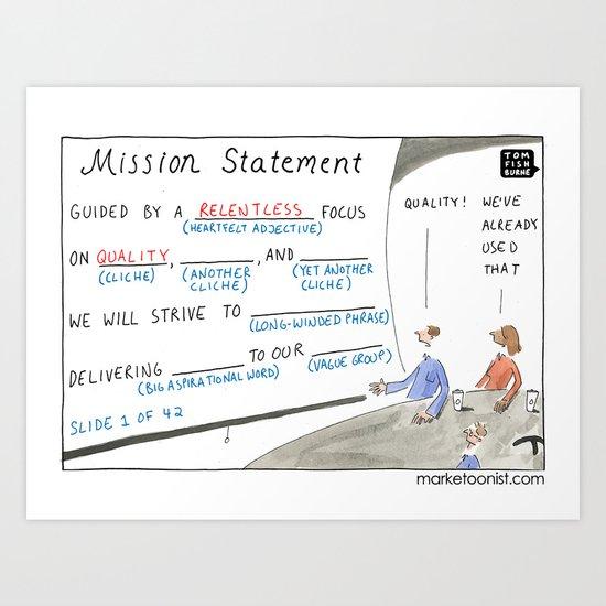 Mission Statement Art Print