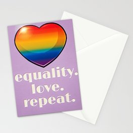 Equality. Love. Repeat. Stationery Cards