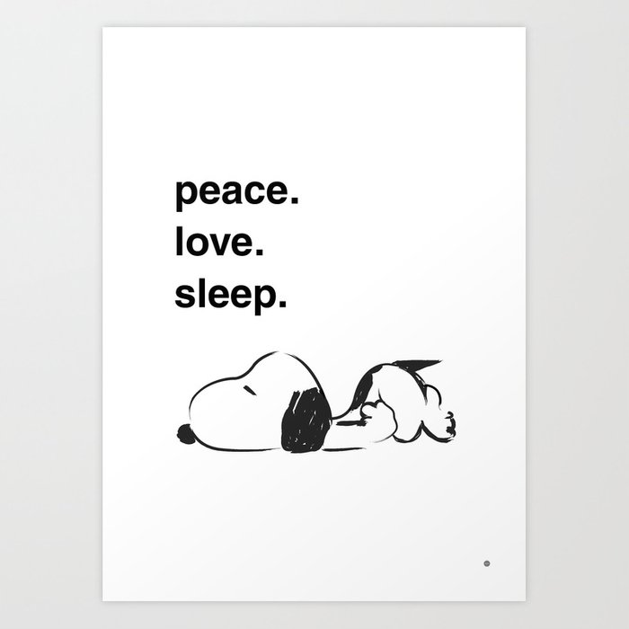 Snoopy - peace love sleep Art Print