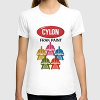 battlestar T-shirts featuring Cylon Frak Paint by Don Calamari