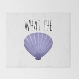 What The Shell Throw Blanket