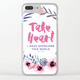 John 16:33 Take Heart Clear iPhone Case