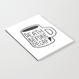 Death Before Decaf Notebook