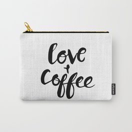 Love + coffee Carry-All Pouch