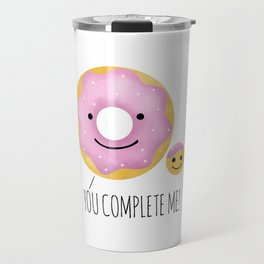You Complete Me Travel Mug