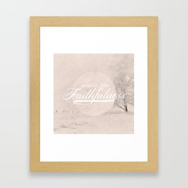 Great is Your Faithfulness - Lamentations 3:23 Framed Art Print