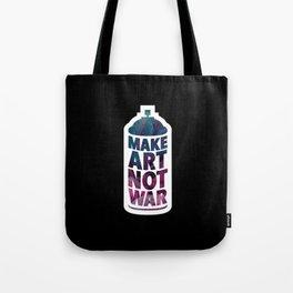 Make art not war (black) Tote Bag