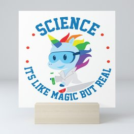 Funny Science Is Like Magic But Real Unicorn Gift Mini Art Print
