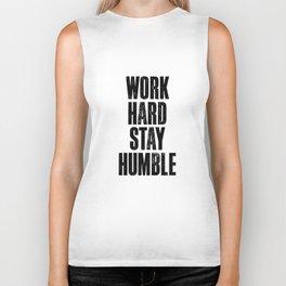 Work Hard Stay Humble Black and White Letterpress Poster Office Decor Tee Shirt Biker Tank
