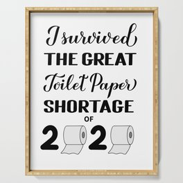 I survived the great toilet paper shortage of 2020 calligraphy hand lettering.  Serving Tray