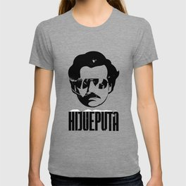 Hijueputa Funny Escobar Gift For Colombian Lovers T-shirt