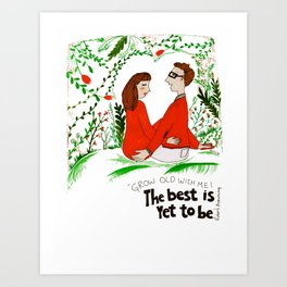 the best is yet... Art Print