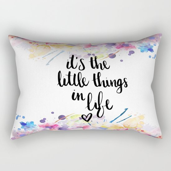 LITTLE THINGS IN LIFE QUOTE Rectangular Pillow