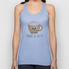 Thanks A Latte Unisex Tank Top