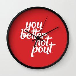 Better Not Pout Wall Clock