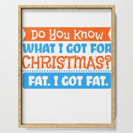 christmas food fat sweets funny gift Serving Tray