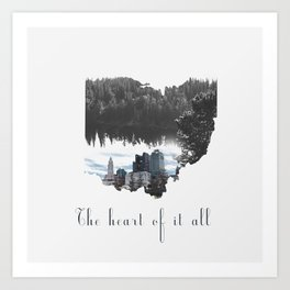 Ohio The Heart of it All Art Print