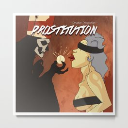 Prostitutions Metal Print