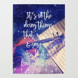 Violin Dream • Find Self Quote • Do What You Love Poster