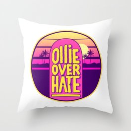 Ollie over hate Throw Pillow