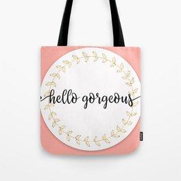 Hello Gorgeous Peach Edition Tote Bag