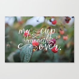 My Cup Runneth Over Encouraging Raspberry Nature Photograph Canvas Print