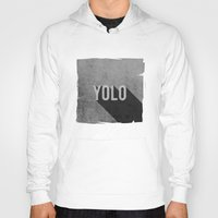 yolo Hoodies featuring YOLO by Barbo's Art