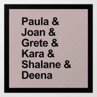 karu kara Art Prints featuring Paula & Joan & Grete & Kara & Shalane & Deena  by Sarah Marie Design Studio