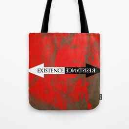The Existence is Resistance Tote Bag