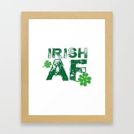 Irish Funny St Patrick's Day Men Women Framed Art Print